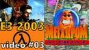10 - Мегадром Агента Z - Half-Life 2 - E3 '2003 - 3-e video (4 канал , 2003 год) HD