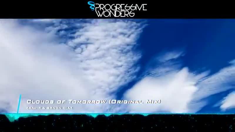 Z8phyR BRNDN D!AZ - Clouds of Tomorrow (Original Mix) [Music Video] [Cool Bree