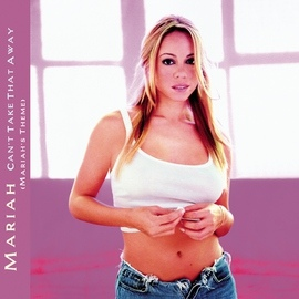 Mariah Carey альбом Can't Take That Away