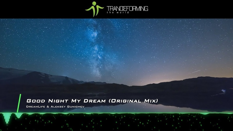 DreamLife Aleksey Gunichev Good Night My Dream Original Mix Music Video Abora Skies