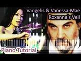 Vangelis &amp Vanessa-Mae - Roxanne's Veil (Alexander Soundtrack) Piano Tutorial