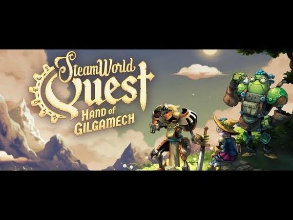 SteamWorld Quest Hand of Gilgamech временный эксклюзив для Nintendo Switch обзавелся датой релиза