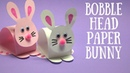 Bobble Head Paper Bunny Easter Craft Ideas