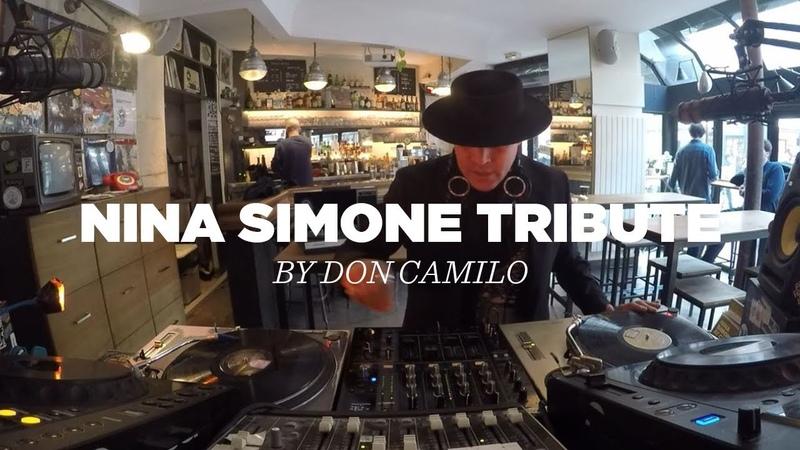 Don Camilo • Nina Simone Tribute DJ Set • Le Mellotron