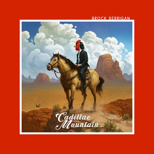 Brock Berrigan альбом Cadillac Mountain