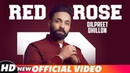 Dilpreet Dhillon Red Rose Official Video Parmish Verma Latest Punjabi Songs 2018