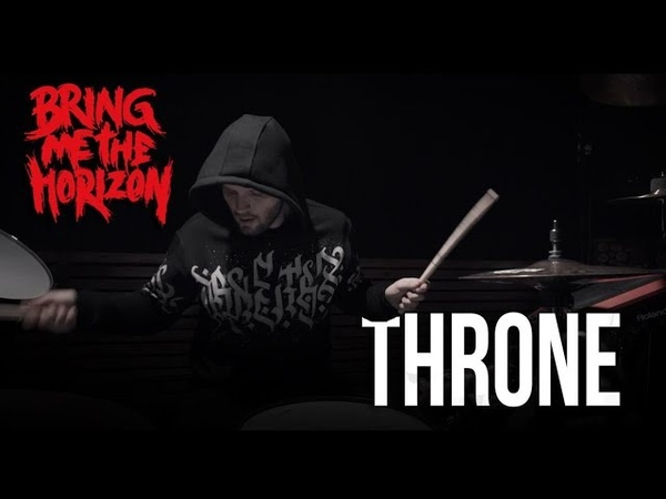 Bring Me The Horizon - Throne (Drumcover)
