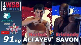 WSB Season VIII FINAL (91kg) Altayev (KAZ) vs Savon (CUB) 26 September 2018