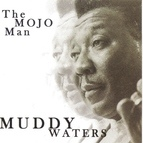 Muddy Waters альбом Mojo Man
