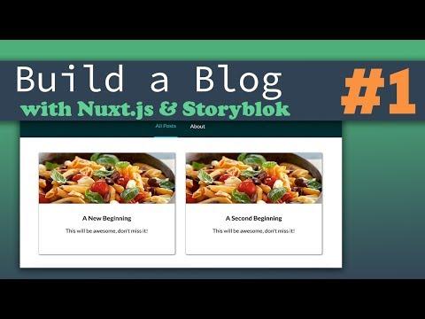 The Frontend | Nuxt.js Storyblok - Building a Complete Blog