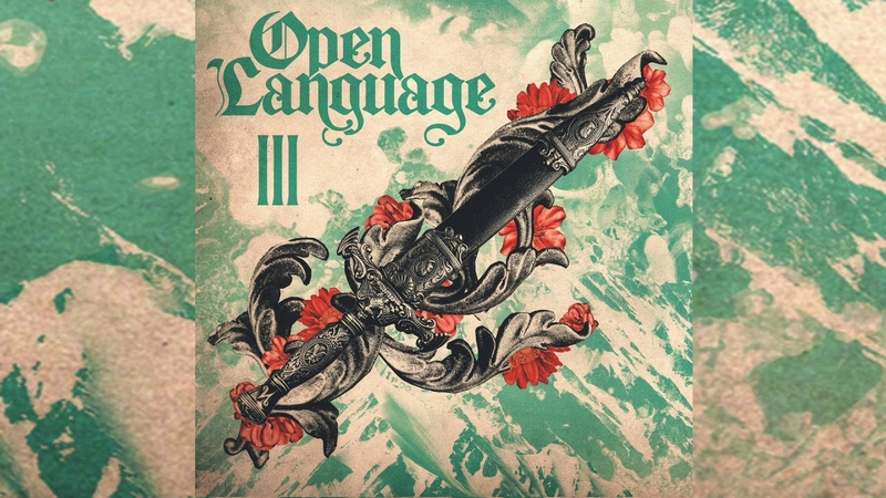 A Thousand Arms - Open Language: Volume III [Side A]