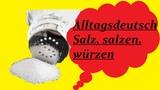 Alltagsdeutschнемецкий в бытуSalzsalzenw