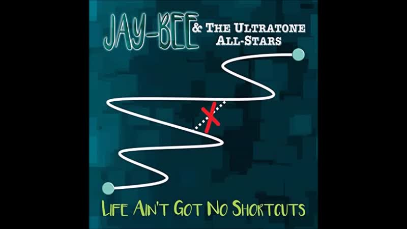 Jay Bee The Ultratone All Stars2018 Crazy 'Bout You