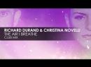 Richard Durand Christina Novelli - The Air I Breathe Teaser