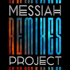Messiah Project альбом Remixes 2003