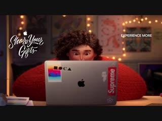 Новогодняя реклама 2019 от Apple - Share Your Gifts