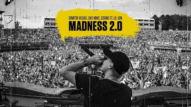Dimitri Vegas, Like Mike, Coone ft. Lil Jon - Madness 2.0 (Free Download)