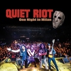 Quiet Riot альбом One Night in Milan