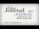 Le Libre Journal de Jean Michel Vernochet n°15 Avec Youssef Hindi 20 novembre 2018