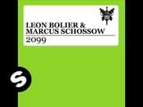 Leon Bolier &amp Marcus Schossow - 2099