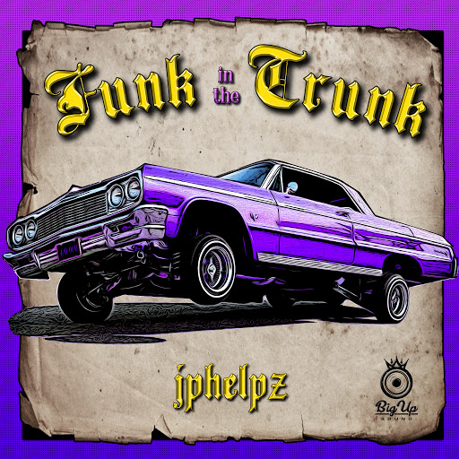 JPhelpz альбом Funk In The Trunk