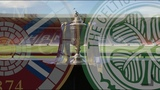 Hearts v Celtic (This Is Our Cup) William Hill Scottish Cup Final 2018-19