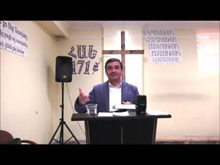 Վերապատվելի Մասիս Հակոբյան- Կենդանի հավատքը արտահայտվում է կյանքում գործերով (24.03.19)