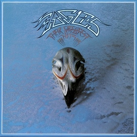 EAGLES альбом Their Greatest Hits 1971-1975 (Remastered)