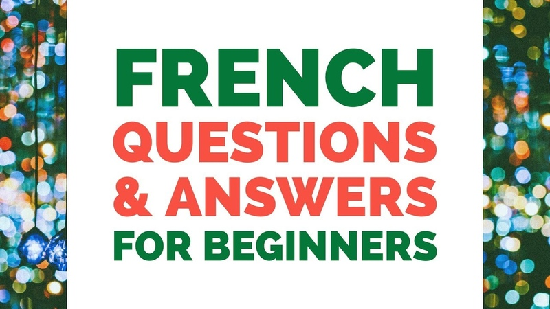 Learn French Questions Answers for Beginners - French Conversation