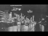 Noir L.A. Dark Jazz Radio