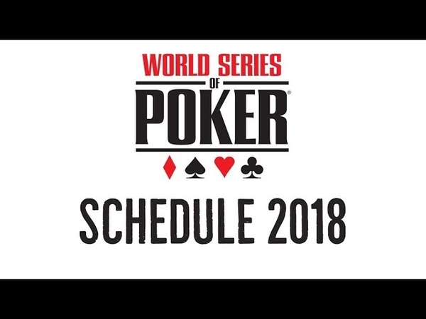 2018 World Series of Poker Schedule released!