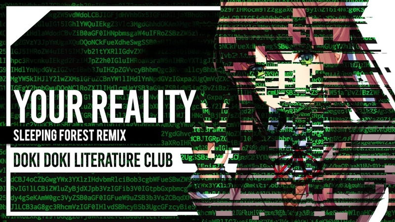 Doki Doki Literature Club OST - Your Reality Sleeping Forest Remix feat. Lollia