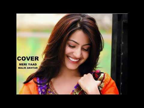 Meri Yaad (Cover) Malik Akhtar
