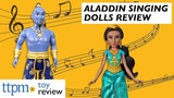 Disney Aladdin A Whole New World Jasmine and Singing Genie Dolls from Hasbro