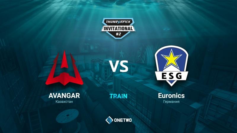 Thunderpick Invitational 2   AVANGAR vs EURONICS   BO3   de_train   by Afor1zm