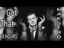 U Got That | ЕвГений Понасенков | 10 ЧАСОВ |