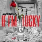 Jason Derülo альбом If I'm Lucky