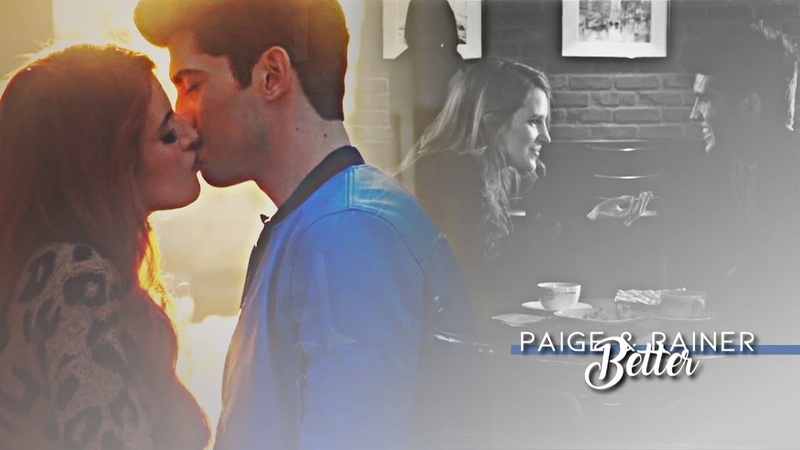 Paige Rainer | We only get better [2x10]