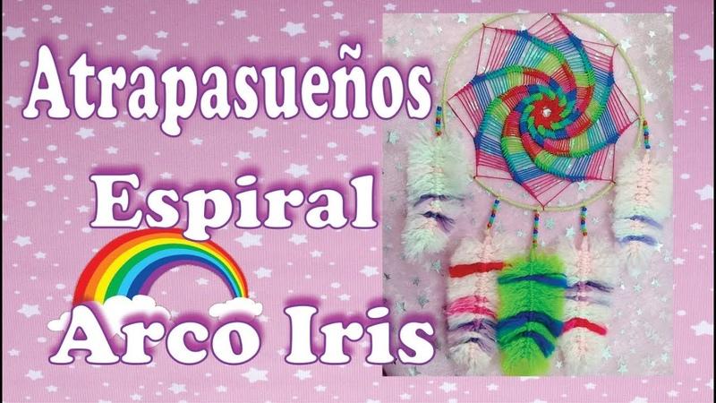 Como hacer Atrapasueños Espiral Arco Iris 🌈