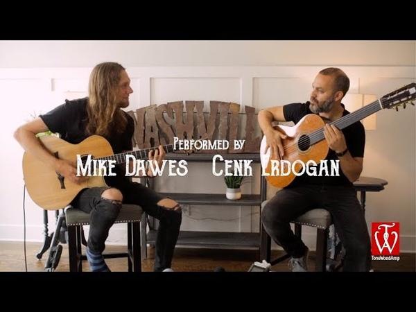 Mike Dawes Cenk Erdogan - Untitled In Nashville (w Tonewood Amp)