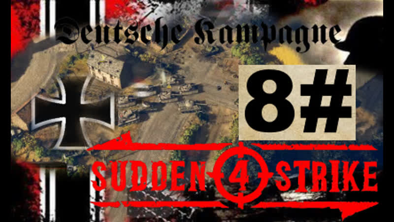 SUDDEN STRIKE 4 Deutsche Kampagne drei Sterne Panzer Schlacht bei kursk 8