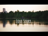 Love Story || Дима и Наташа