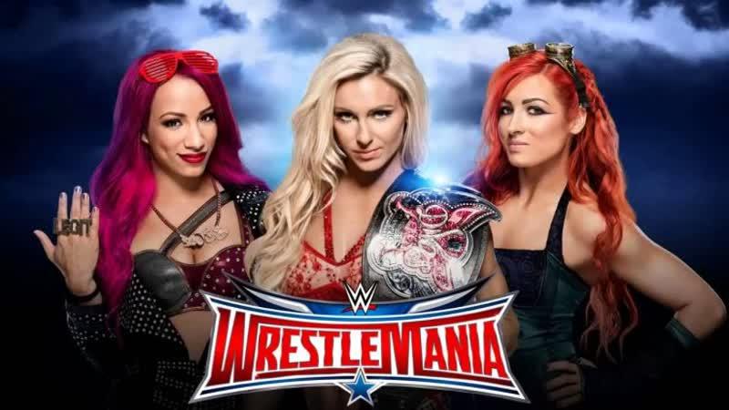SB_Group| Полный матч за Женское Чемпионство WWE на «Wrestlemania 32» 2016: Саша Бэнкс против Шарлотт Флэр (ч) против Бэкки Линч
