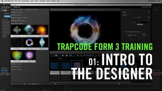Trapcode Form 3 Training | 01: Intro to the Designer