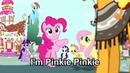 I'm Pinkie Pie