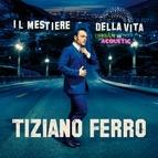 Tiziano Ferro альбом Il Mestiere Della Vita Urban Vs Acoustic
