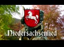 Niedersachsenlied ✠ [Anthem of Lower Saxony][ english translation]