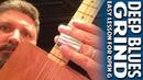 Deep Blues Grind An Easy Cigar Box Guitar Lesson