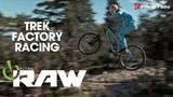Trek Factory Racing - Best of Vital RAW 2018