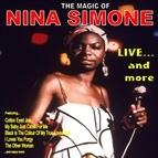 Nina Simone альбом Live...and More: The Magic of Nina Simone